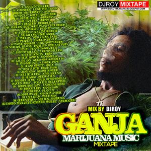 dj roy ganja x marijuana music mix