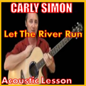 Learn to play Let The River Run by Carly Simon | Movies and Videos | Educational