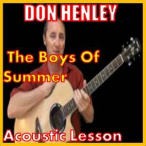 Learn to play The Boys Of Summer by Don Henley | Movies and Videos | Educational