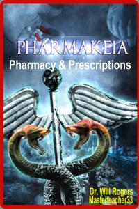 pharmakeia; pharmacy; prescriptions & the diety of sorcery