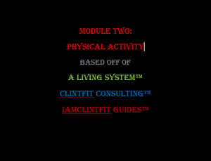 module two: physical activity - iamclintfit guide™