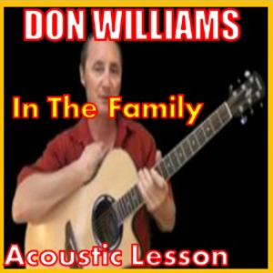 Learn to play In The Family by Don Williams | Movies and Videos | Educational