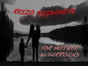 reizo shibamoto for mother 5.1 surround