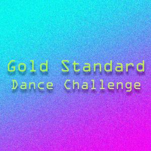 gold standard (dance challenge)