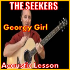 Learn to play Georgy Girl by The Seekers | Movies and Videos | Educational