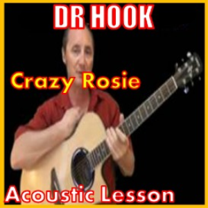 Learn to play Crazy Rosie by Dr Hook | Movies and Videos | Educational