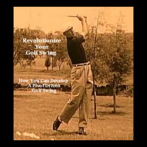 the pivot driven swing - ben hogan's triple crown swing