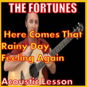 learn to play here comes that rainy day feeling again by the fortunes