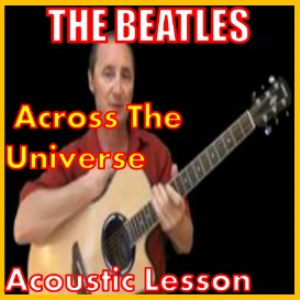 Learn to play Across The Universe by The Beatles | Movies and Videos | Educational