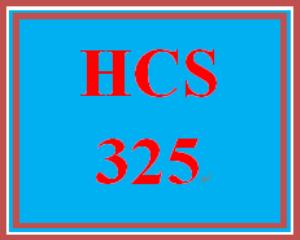 HCS 325 Entire Course | eBooks | Education