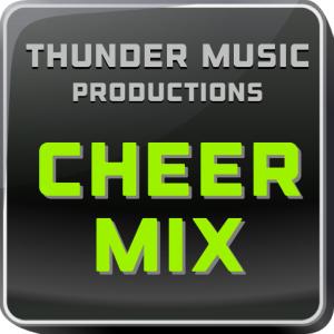 """""""hot hits"""" cheer mix (2:00)"""