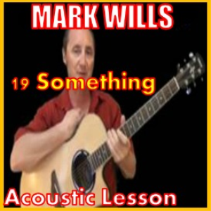 learn to play 19 something by mark wills