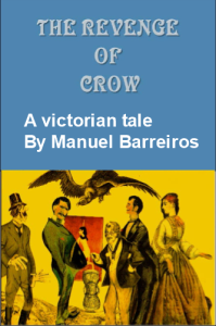 the revenge of crow - a victorian tale