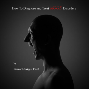 How To Diagnose and Treat Mood Disorders | eBooks | Psychology & Psychiatry