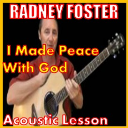 Learn to play I Made Peace With God by Radney Foster | Movies and Videos | Educational