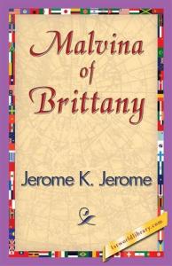 malvina of brittany  by jerome k. jerome