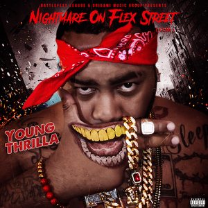 young thrilla nightmare on flex street