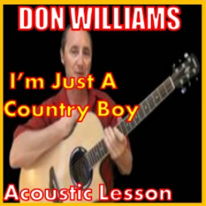 learn to play im just a country boy by don williams
