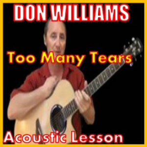 learn to play too many tears by don williams