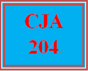 CJA 204 Entire Course | eBooks | Education