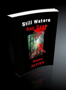 still waters run deep by megan davies