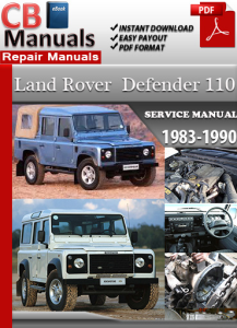 Land Rover Defender 110 1983-1990 Service Repair Manual | eBooks | Automotive
