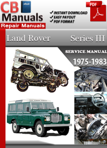 Land Rover Series III 3 1975-1983 Service Repair Manual | eBooks | Automotive