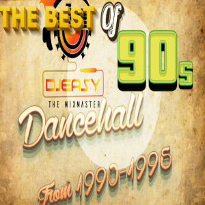 90s Dancehall Best of Greatest Hits of 1990-1995 Mix by Djeasy | Music | Reggae