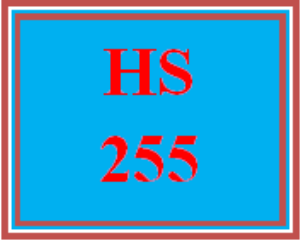 HS 255 Entire Course | eBooks | Education