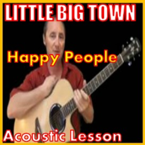 Learn to play Happy People by Little Big Town | Movies and Videos | Educational