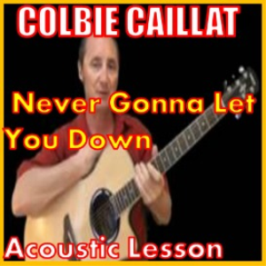 learn to play never gonna let you down by colbie caillat