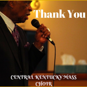 "central kentucky mass choir ""thank you"""