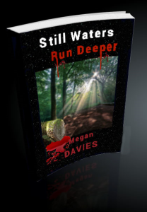 still waters run deeper by megan davies