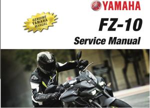 Yamaha FZ-10 2017 Service Repair Workshop Manual   eBooks   Technical