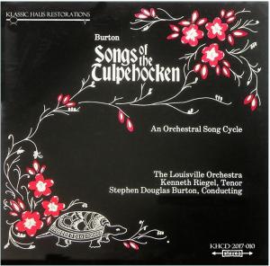 stephen douglas burton: songs of the tulpehocken - kenneth riegel, tenor - louisville so/burton