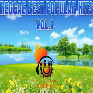 reggae best popular hits vol 1 beres,sanchez,frankie p,chronixx,sizzla,tarrus riley,jah cure+more by djeasy