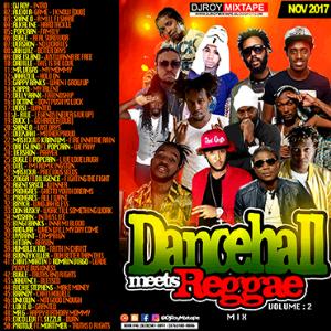 Dj Roy Dancehall Meets Reggae Mix Vol.2 | Music | Reggae