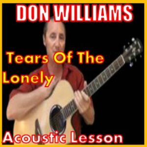 learn to play tears of the lonely by don willliams