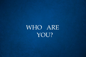 who are you - discovering your universe
