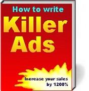 Discover How to Write Killer Ads | Software | Business | Other