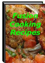 Fusion Cooking Recipes | eBooks | Food and Cooking