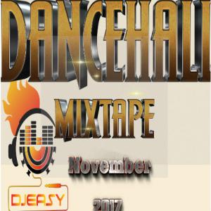 new dancehall mix nov 2017??alkaline,vybz kartel,aidonia,mavado,jahmiel,popcaan & more mix by djeasy