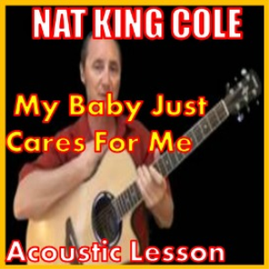 Learn to play My Baby Just Cares For Me by Nat King Cole | Movies and Videos | Educational