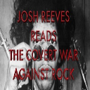 Josh Reeves Reads The Covert War Against Rock | Audio Books | Non-Fiction