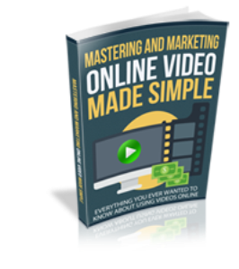Mastering and Marketing Online Video Made Simple | eBooks | Business and Money