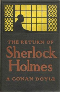 the return of sherlock holmes, a collection of holmes adventures