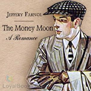 The Money Moon | eBooks | Classics
