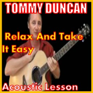 Learn to play Relax And Take It Easy by Tommy Duncan | Movies and Videos | Educational