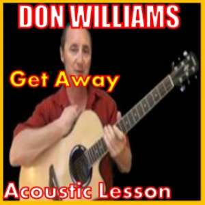 Learn to play Get Away by Don Williams   Movies and Videos   Educational
