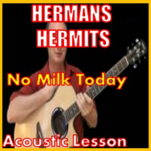 Learn to play No Milk Today by Hermans Hermits | Movies and Videos | Educational